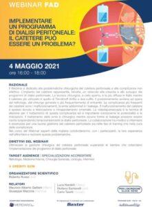 Siete tutti invitati a partecipare al nuovo webinar che si terrà il 4 maggio 2021 dal titolo:Implementare un programma di dialisi peritoneale: il catetere può essere un problema?